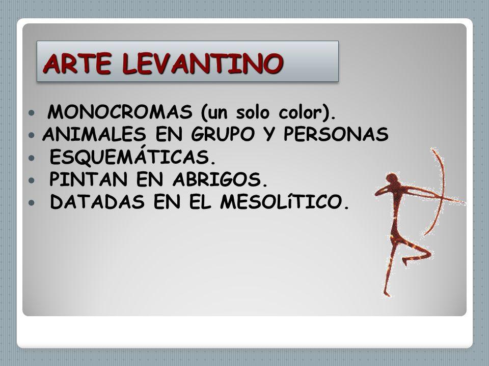 ARTE LEVANTINO MONOCROMAS (un solo color).