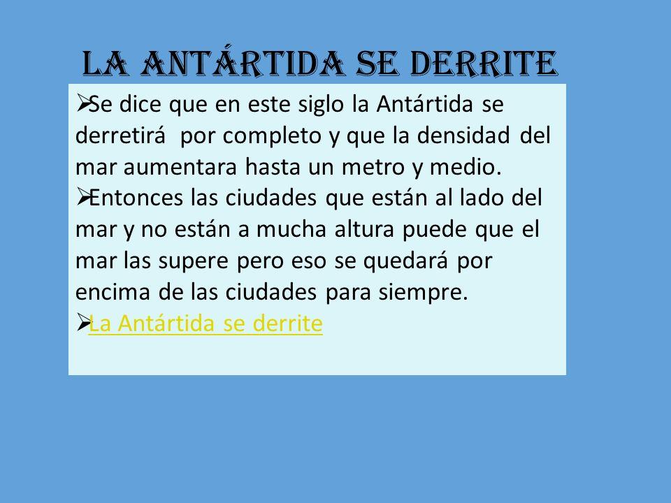 La Antártida se derrite
