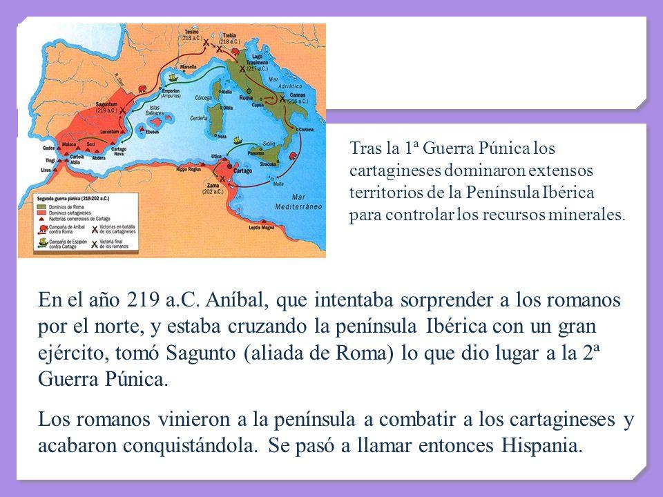 Tras la 1ª Guerra Púnica los cartagineses dominaron extensos territorios de la Península Ibérica para controlar los recursos minerales.