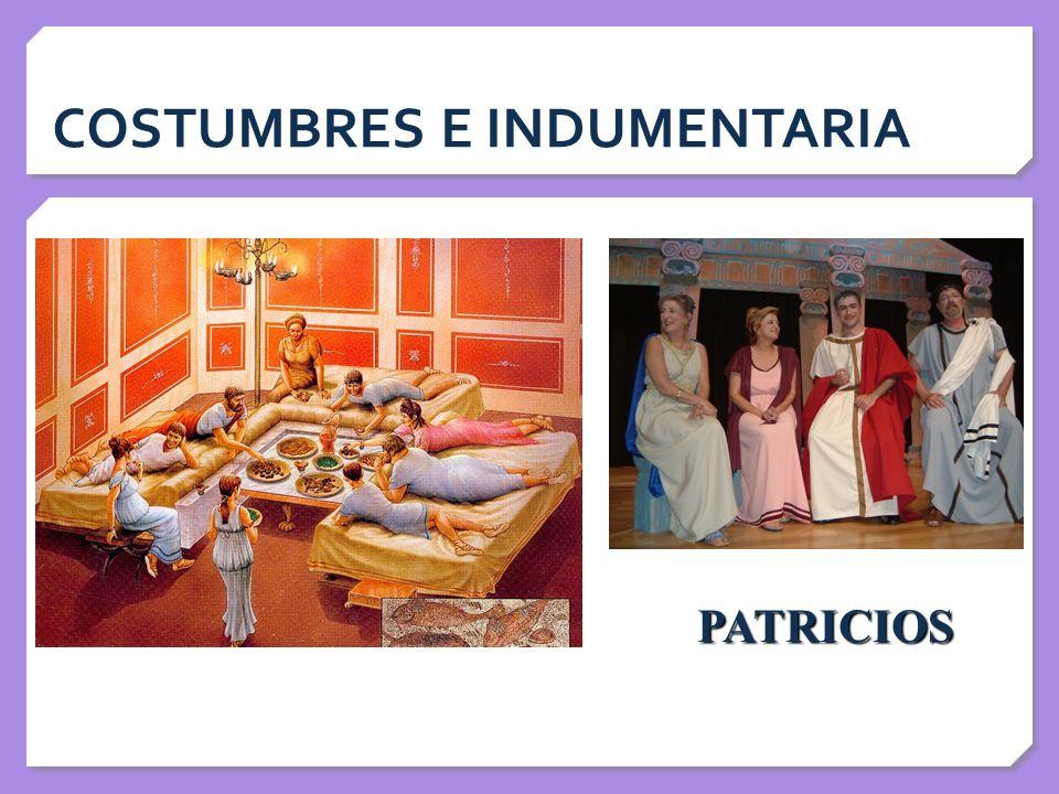 COSTUMBRES E INDUMENTARIA