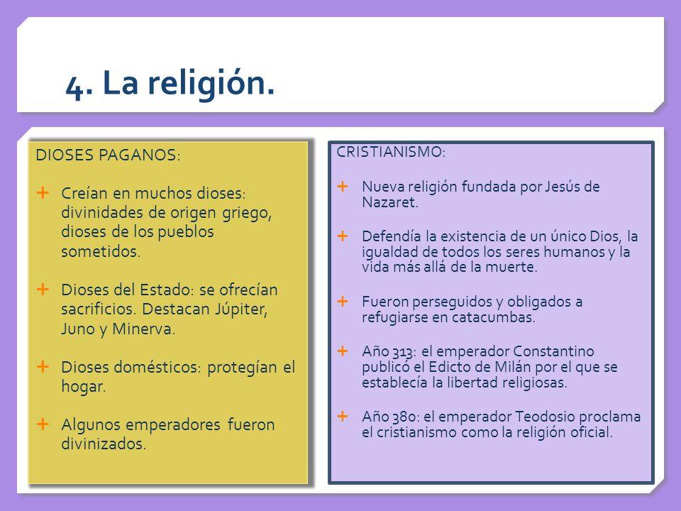4. La religión. DIOSES PAGANOS: