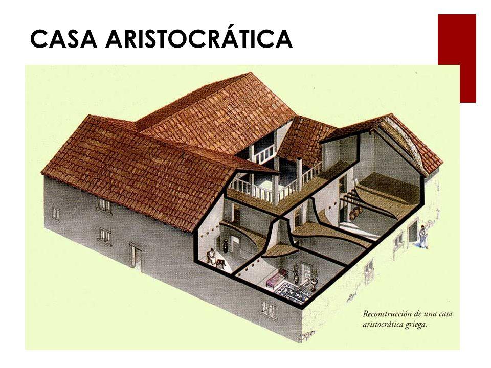 CASA ARISTOCRÁTICA
