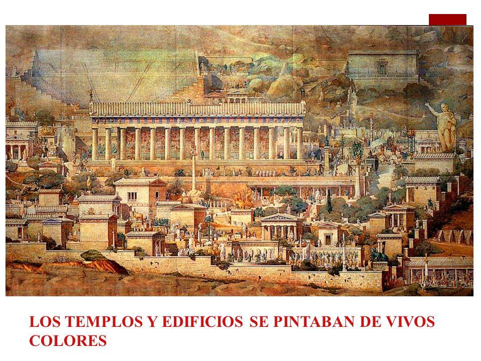 LOS TEMPLOS Y EDIFICIOS SE PINTABAN DE VIVOS COLORES