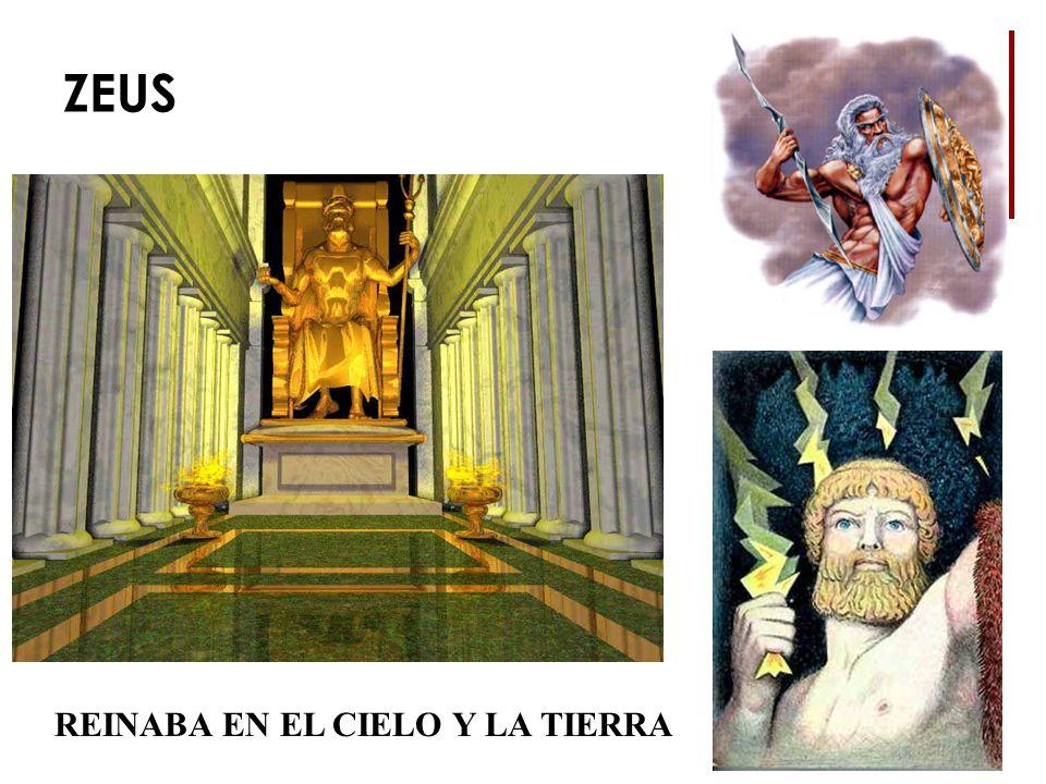 ZEUS REINABA EN EL CIELO Y LA TIERRA