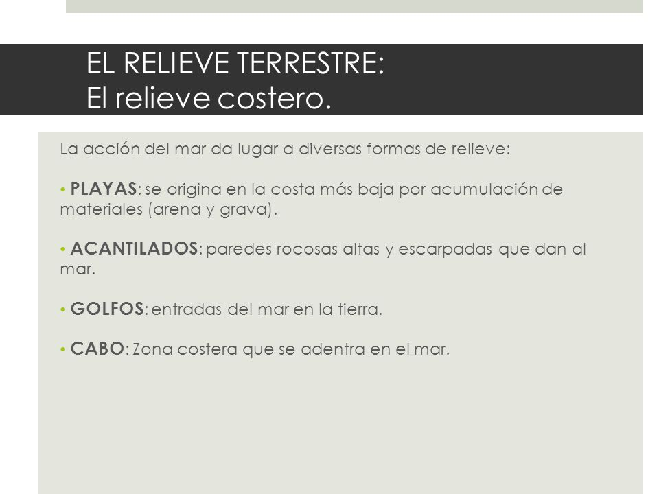 EL RELIEVE TERRESTRE: El relieve costero.