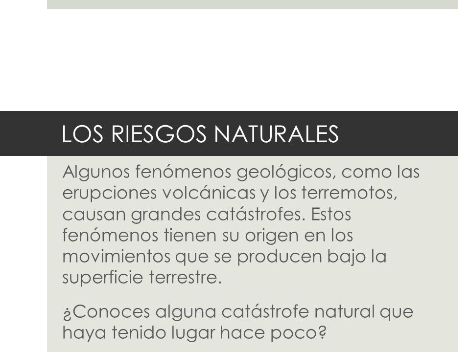 LOS RIESGOS NATURALES