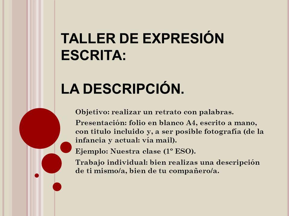 TALLER DE EXPRESIÓN ESCRITA: LA DESCRIPCIÓN.