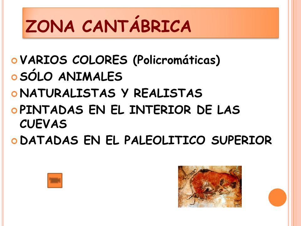 ZONA CANTÁBRICA VARIOS COLORES (Policromáticas) SÓLO ANIMALES