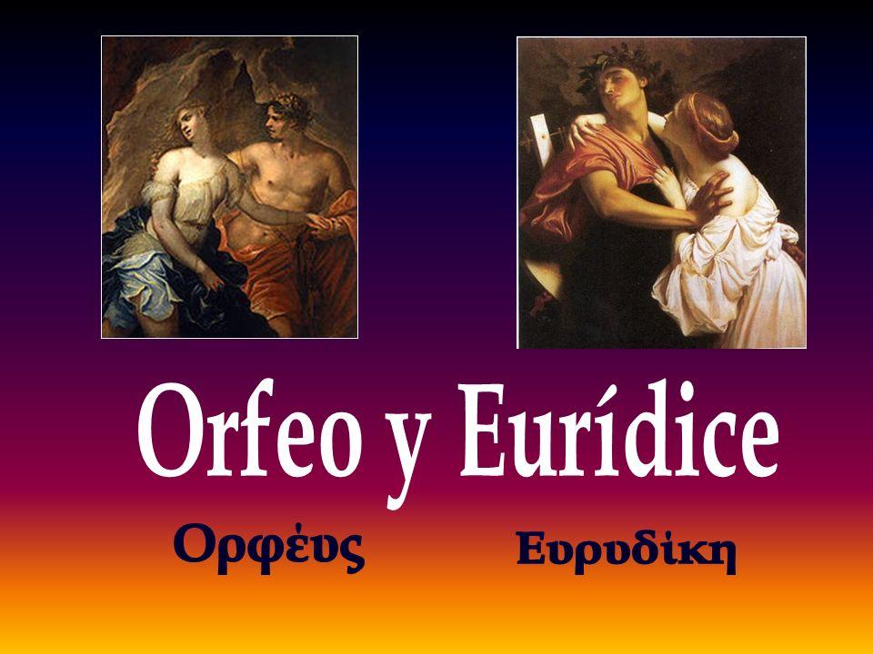 Orfeo y Eurídice Ορφέυς Ευρυδίκη