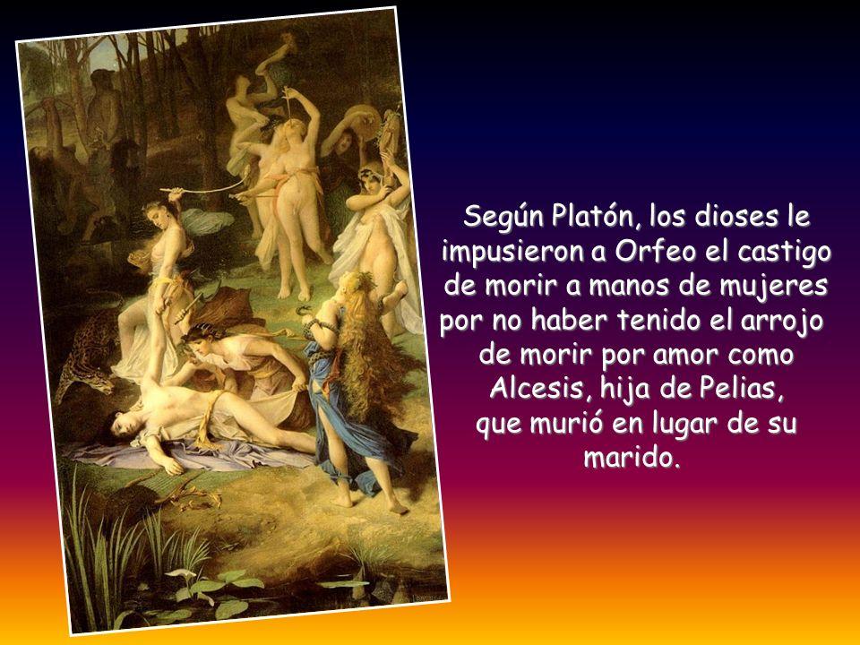 Según Platón, los dioses le impusieron a Orfeo el castigo