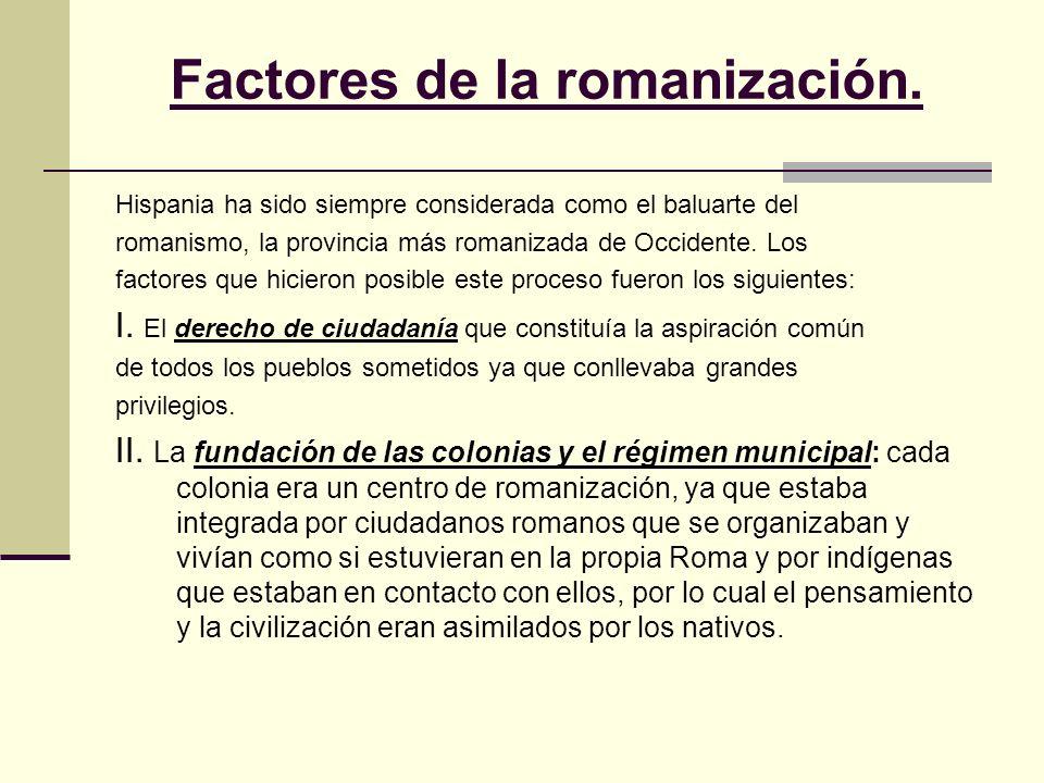 Factores de la romanización.