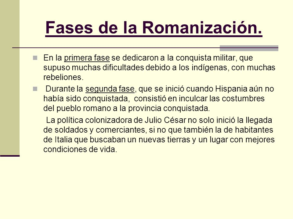 Fases de la Romanización.