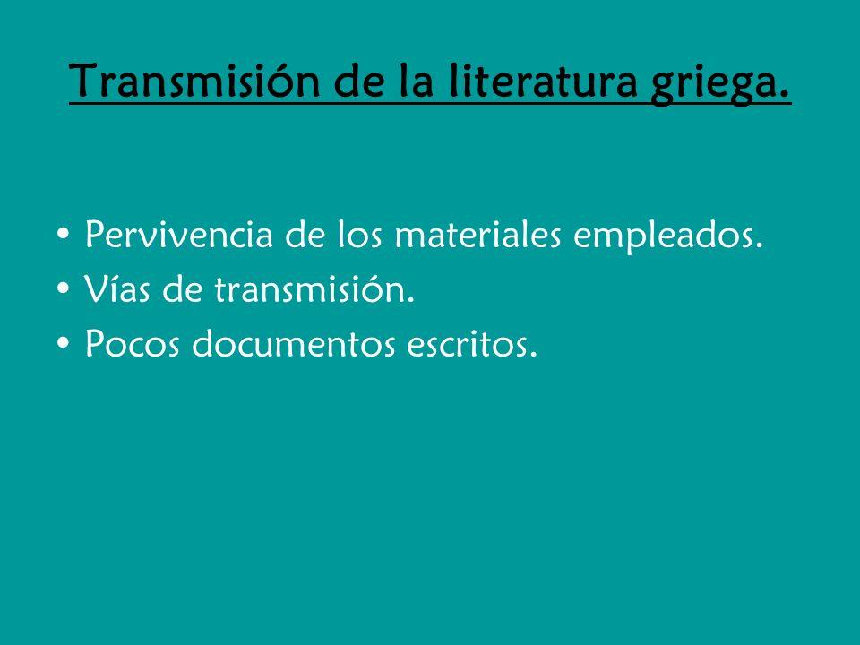 Transmisión de la literatura griega.