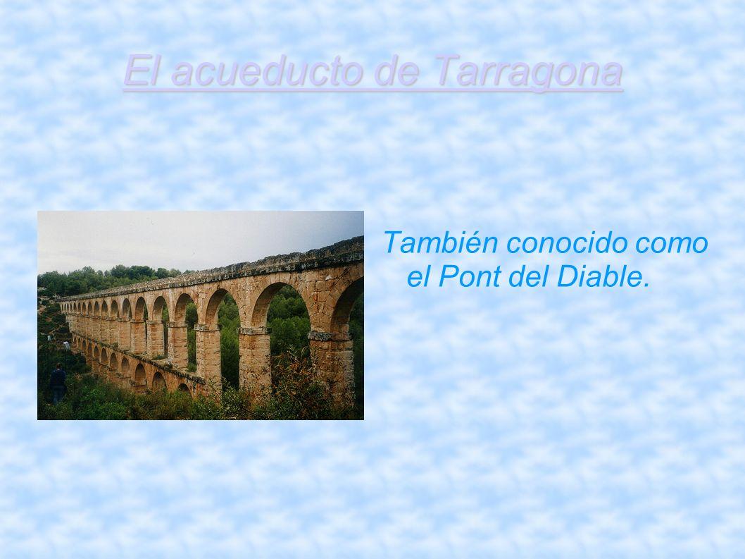 El acueducto de Tarragona