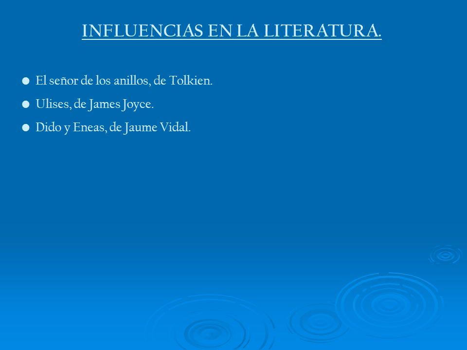 INFLUENCIAS EN LA LITERATURA.