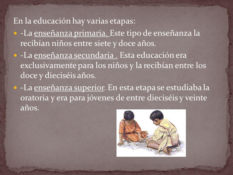 En la educación hay varias etapas: