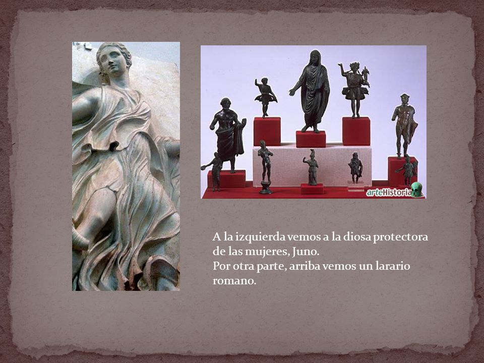 A la izquierda vemos a la diosa protectora de las mujeres, Juno.