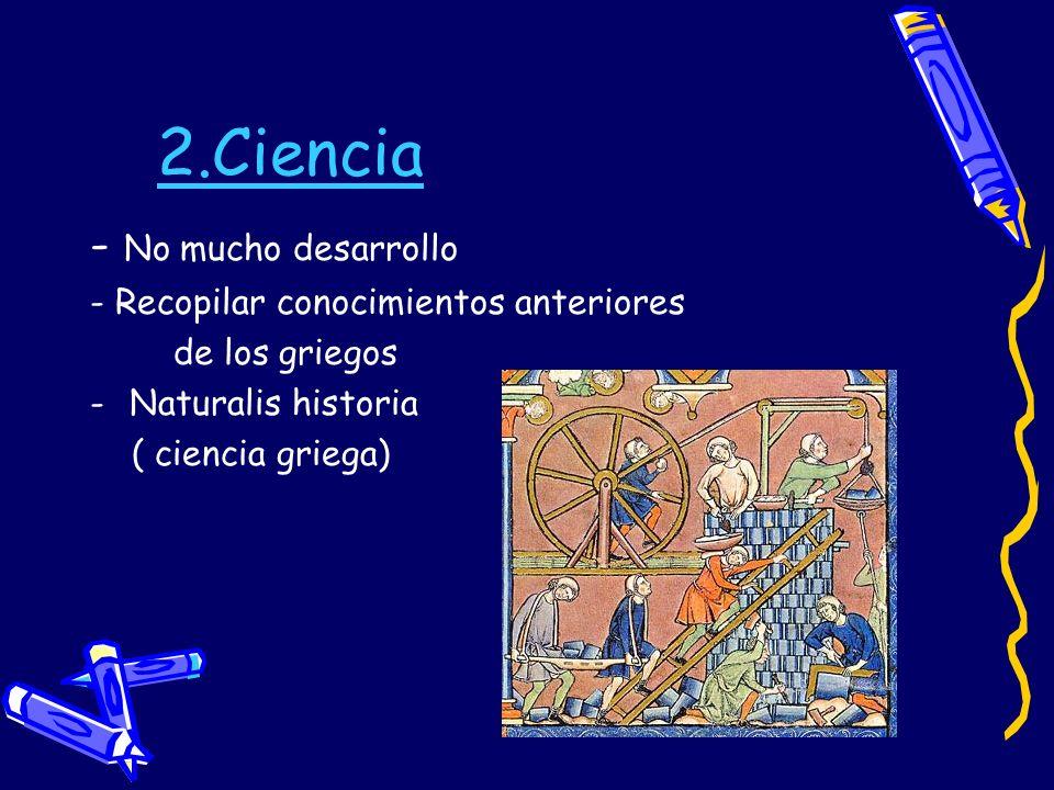 2.Ciencia - No mucho desarrollo - Recopilar conocimientos anteriores