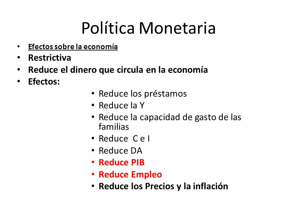Política Monetaria Restrictiva