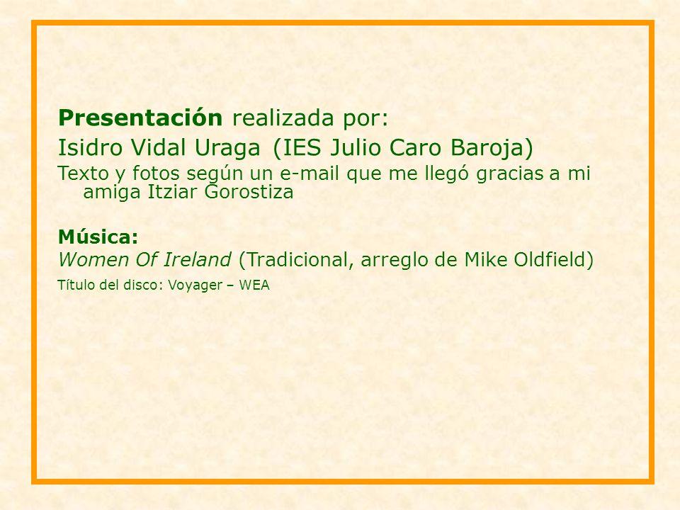 Presentación realizada por: Isidro Vidal Uraga (IES Julio Caro Baroja)