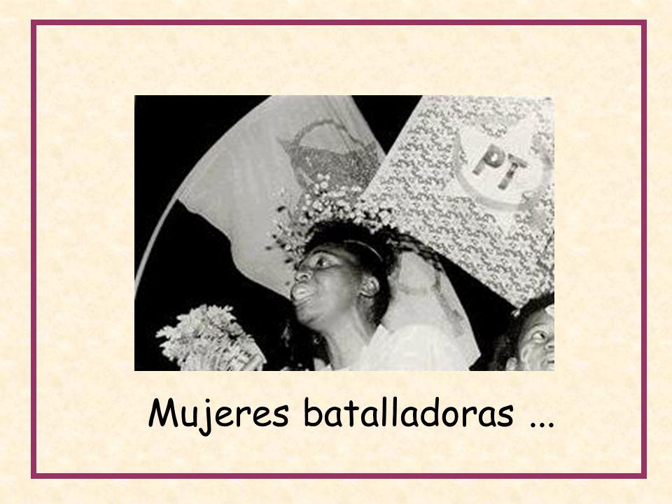 Mujeres batalladoras ...
