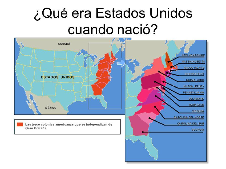 ¿Qué era Estados Unidos cuando nació
