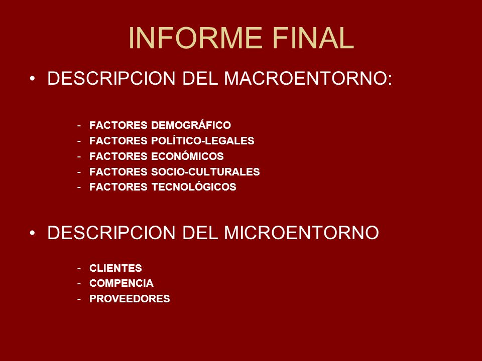 INFORME FINAL DESCRIPCION DEL MACROENTORNO: