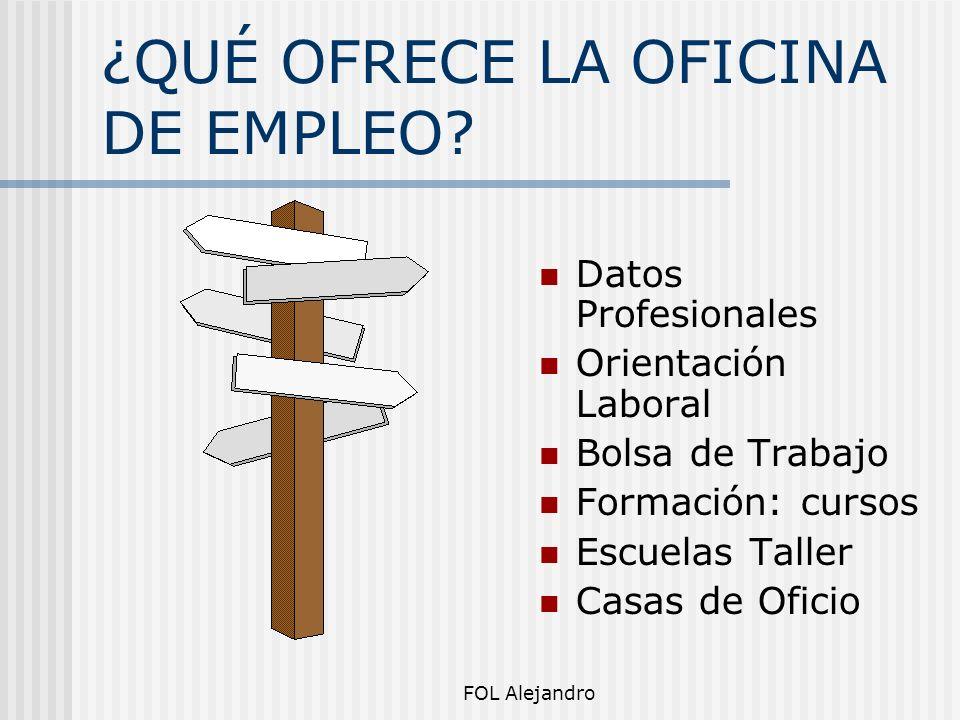 ¿QUÉ OFRECE LA OFICINA DE EMPLEO