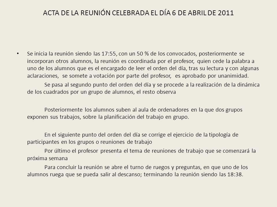 ACTA DE LA REUNIÓN CELEBRADA EL DÍA 6 DE ABRIL DE 2011