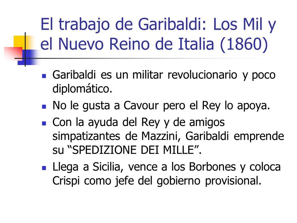 El trabajo de Garibaldi: Los Mil y el Nuevo Reino de Italia (1860)