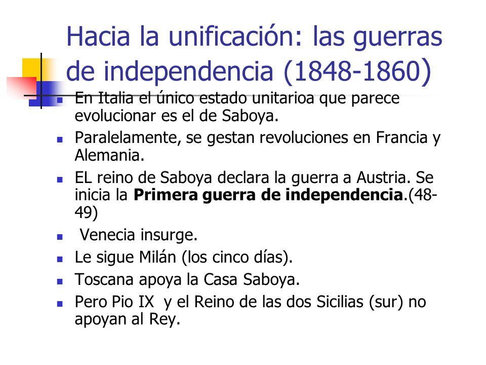 Hacia la unificación: las guerras de independencia (1848-1860)