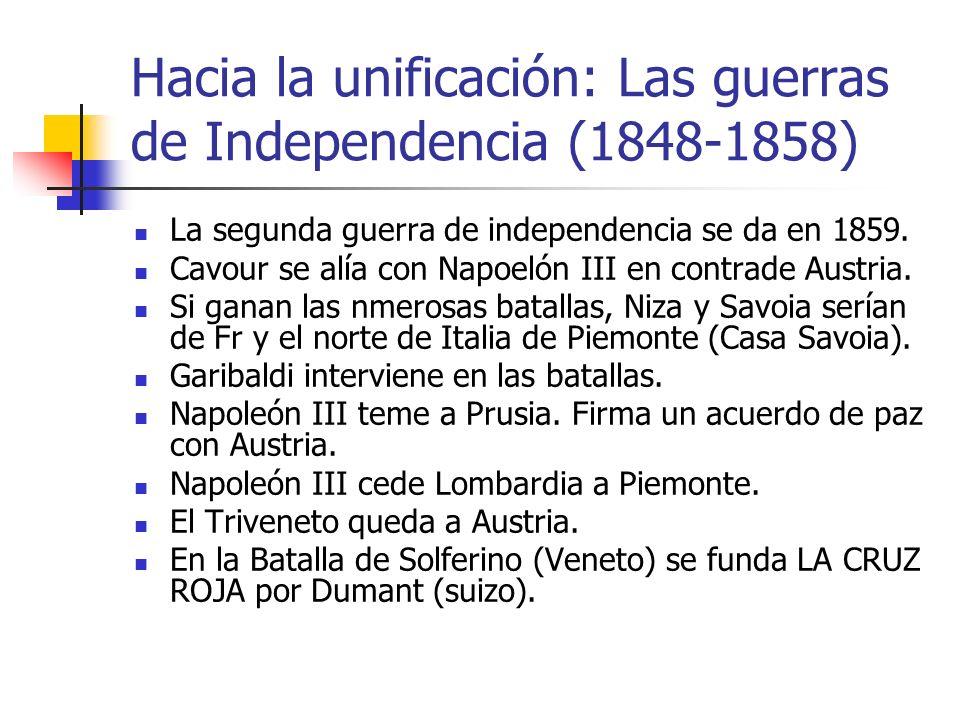 Hacia la unificación: Las guerras de Independencia (1848-1858)
