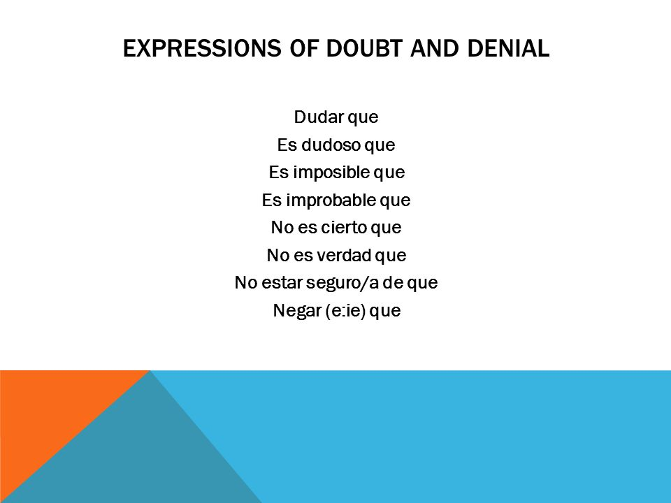 EXPRESSIONS OF DOUBT AND DENIAL