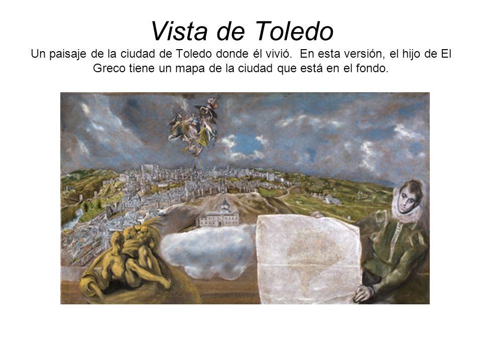Vista de Toledo Un paisaje de la ciudad de Toledo donde él vivió