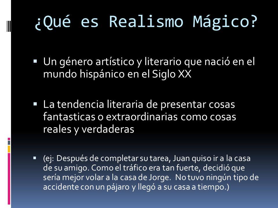 ¿Qué es Realismo Mágico