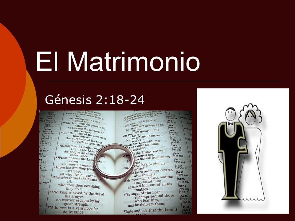 El Matrimonio Génesis 2:18-24
