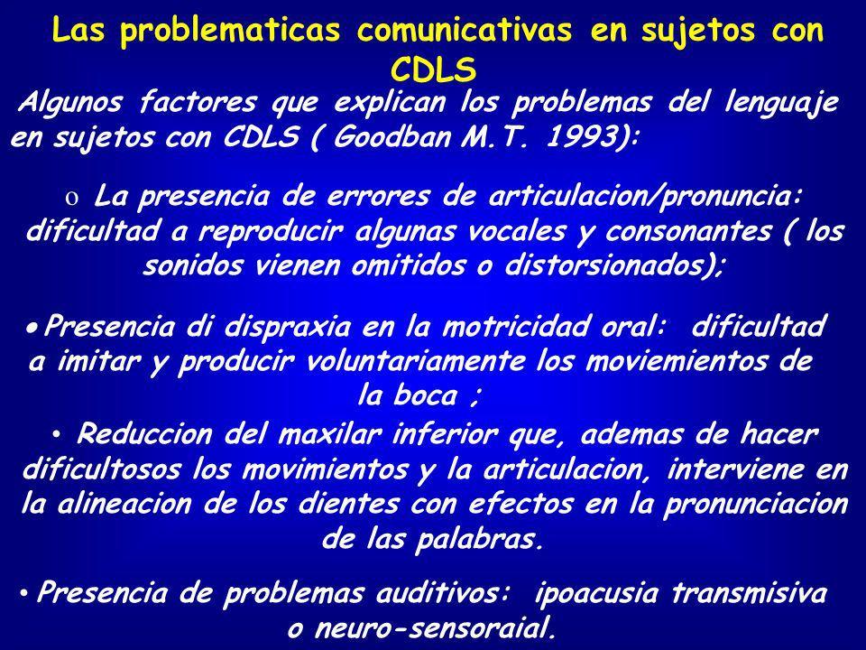 Las problematicas comunicativas en sujetos con CDLS