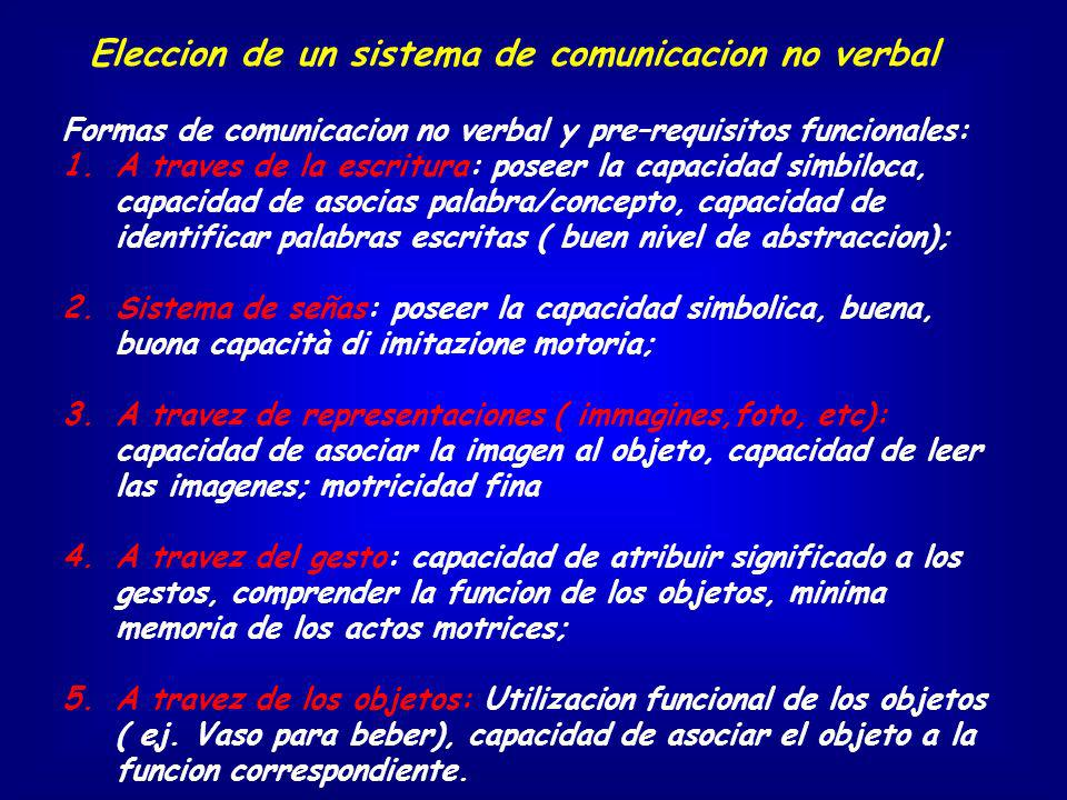 Eleccion de un sistema de comunicacion no verbal