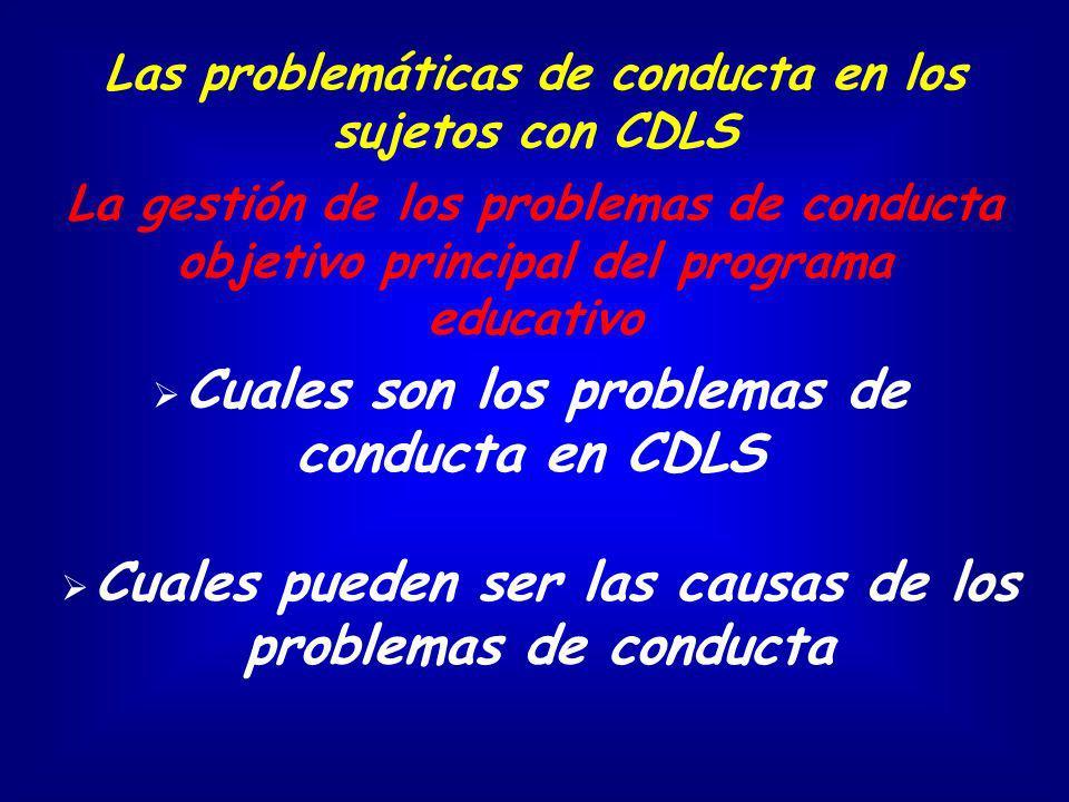 Las problemáticas de conducta en los sujetos con CDLS