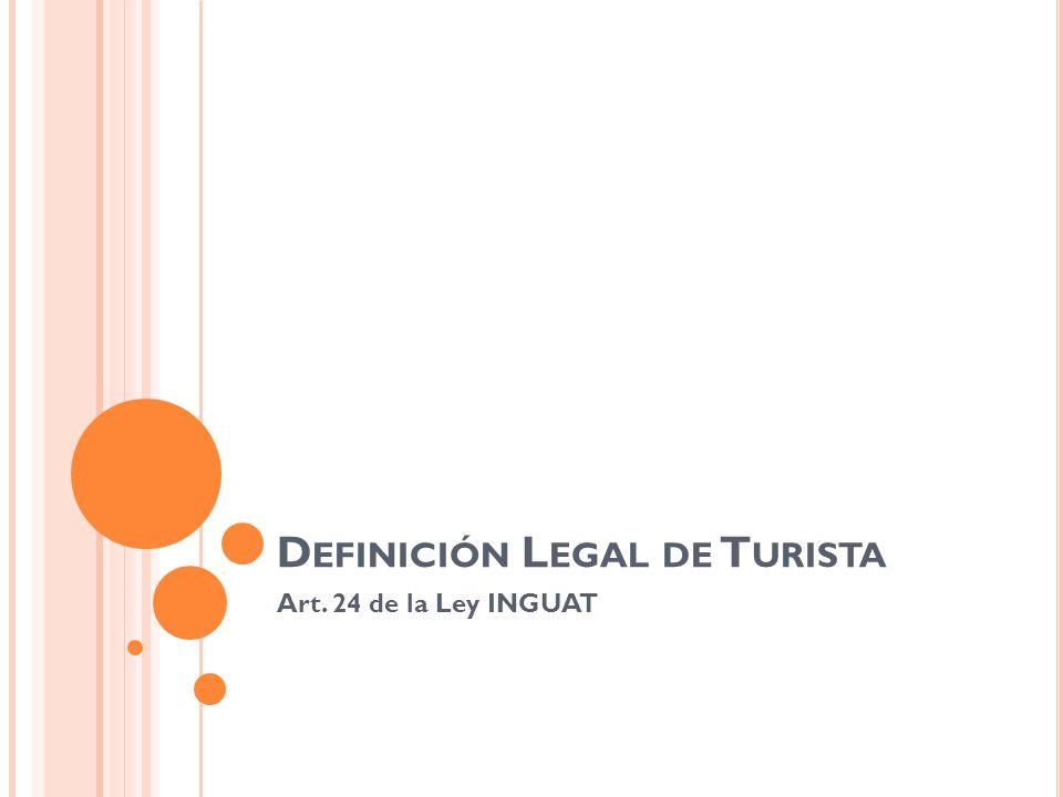 Definición Legal de Turista