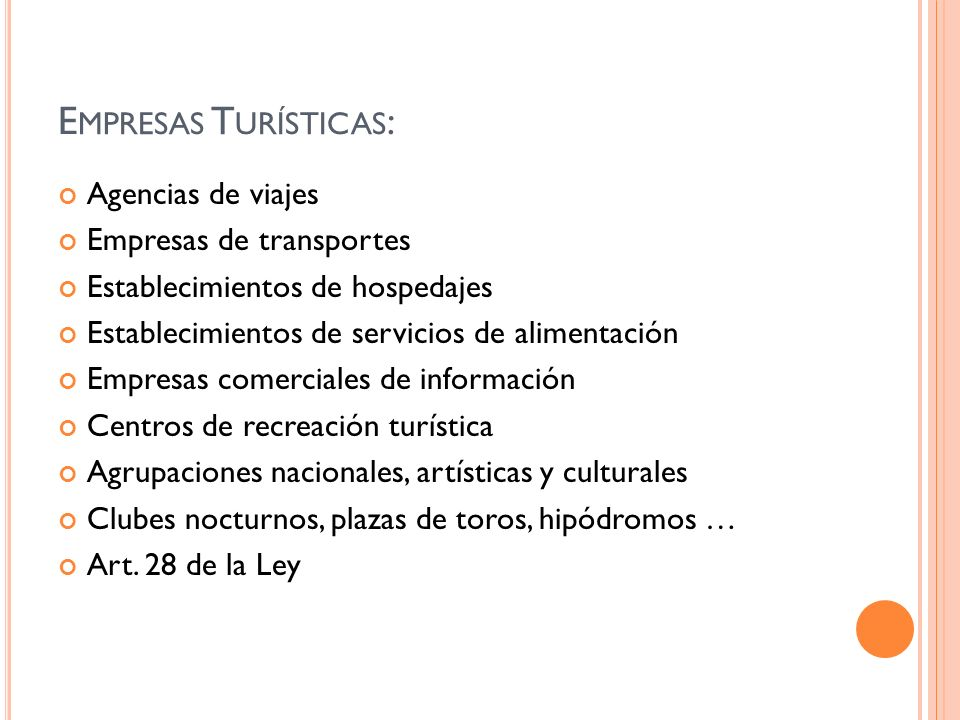 Empresas Turísticas: Agencias de viajes Empresas de transportes