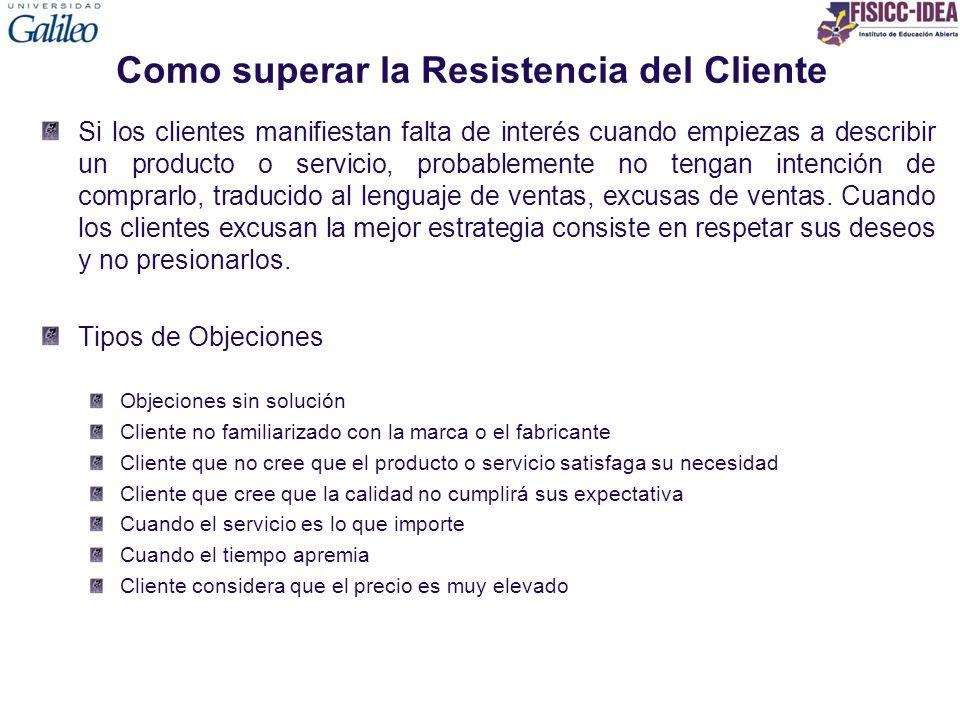 Como superar la Resistencia del Cliente