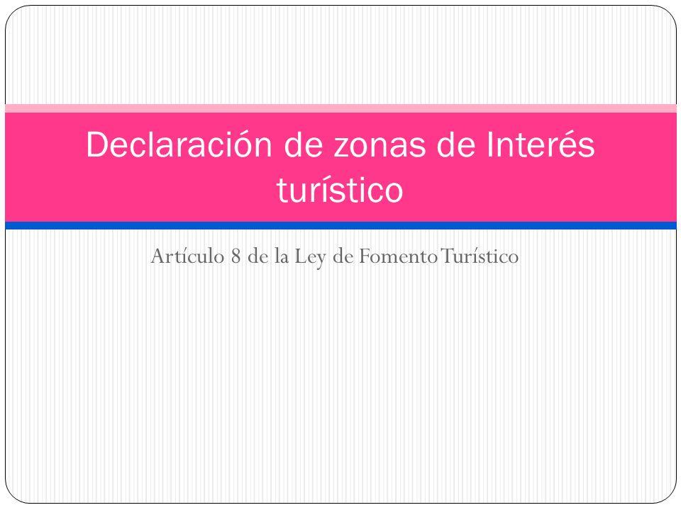 Declaración de zonas de Interés turístico