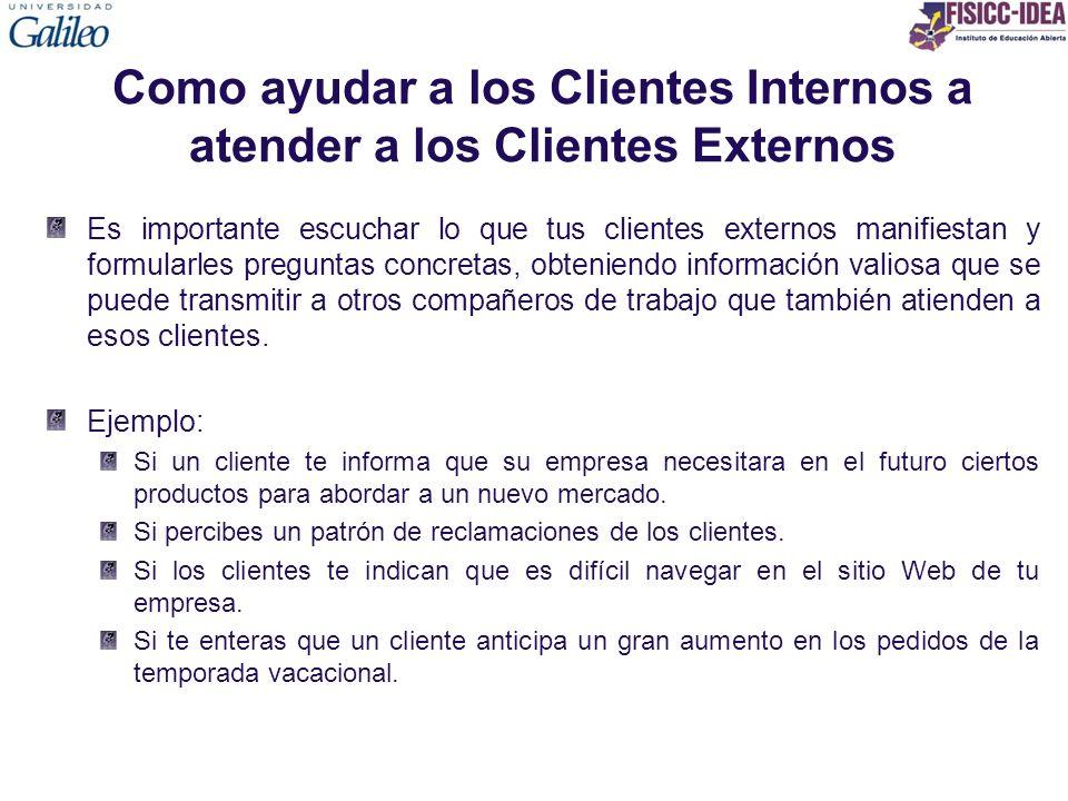 Como ayudar a los Clientes Internos a atender a los Clientes Externos