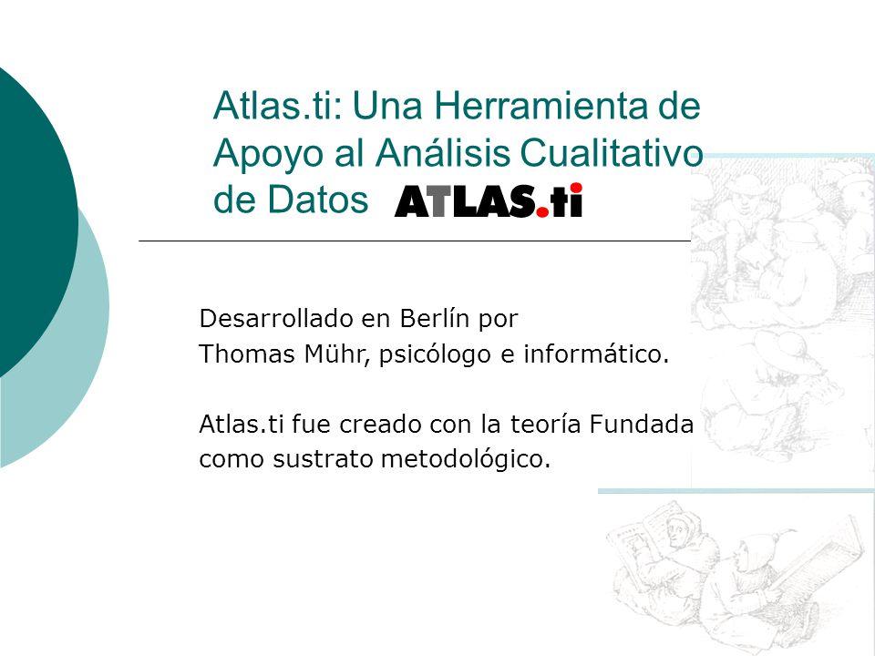 Atlas.ti: Una Herramienta de Apoyo al Análisis Cualitativo de Datos