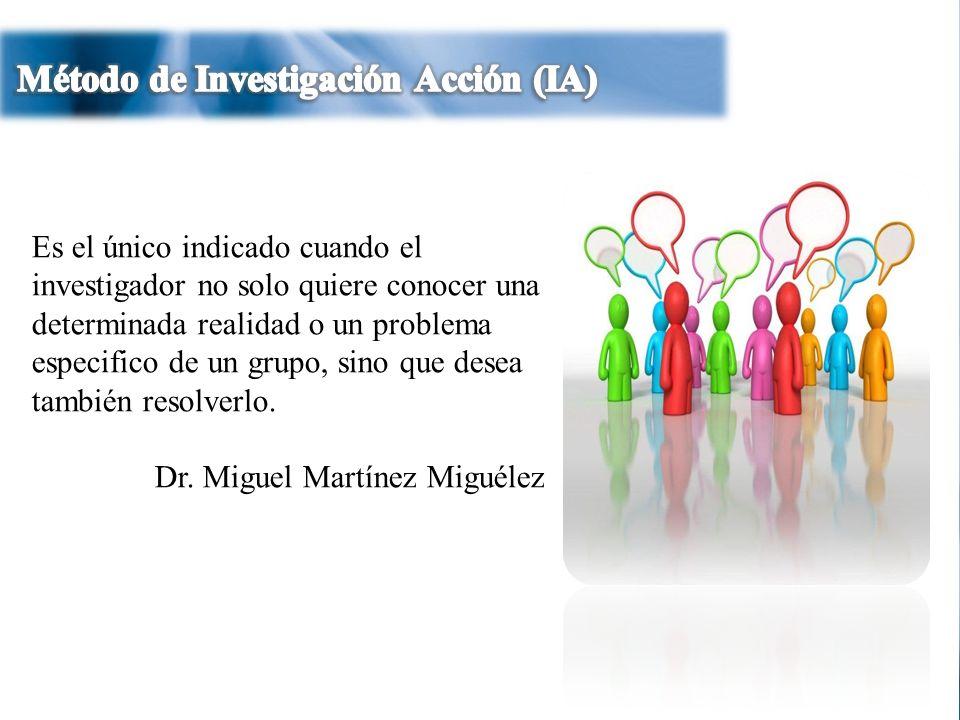 Método de Investigación Acción (IA)