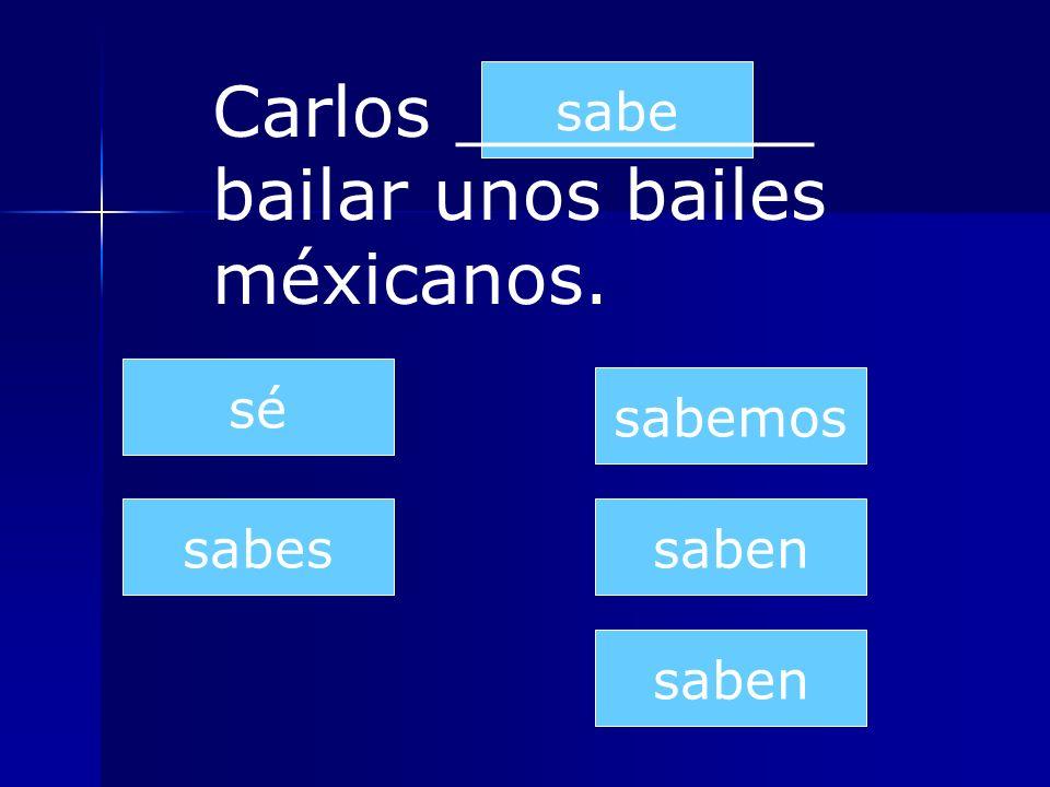 Carlos ________ bailar unos bailes méxicanos.
