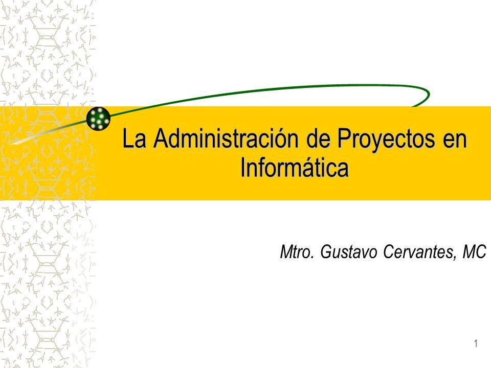 La Administración de Proyectos en Informática