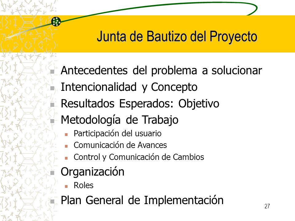 Junta de Bautizo del Proyecto