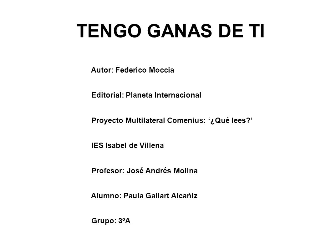 TENGO GANAS DE TI Autor: Federico Moccia